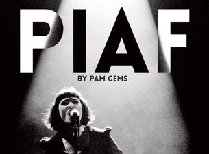 Piaf By Pam Gems Tickets