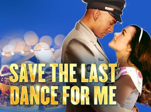 Save the Last Dance Tickets
