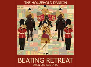 The Household Division Beating Retreat Tickets