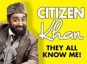 Citizen KhanTickets
