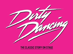 Dirty Dancing (Touring)