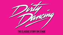 Dirty Dancing (Touring) Tickets