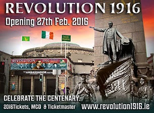 Revolution 1916 - The Exhibition Tickets