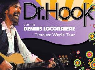 Dr. Hook starring Dennis LocorriereTickets