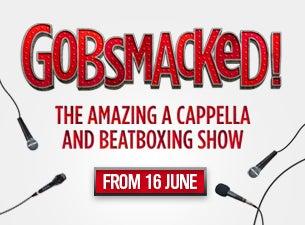 Gobsmacked!Tickets