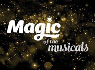 Magic at the MusicalsTickets