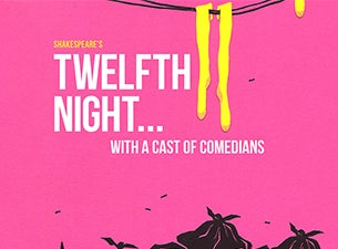 Shakespeare's Twelfth Night with Comedians Tickets