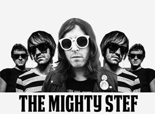 The Mighty Stef Tickets