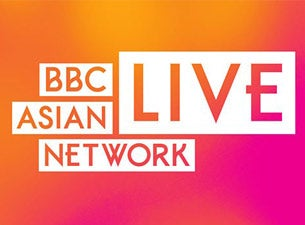 Asian Network Live Tickets