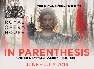 In Parenthesis - Royal Opera HouseTickets