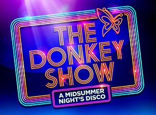 The Donkey Show, A Midsummer Night's Disco Tickets