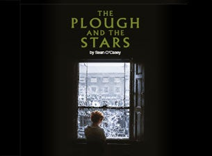 The Plough and the StarsTickets
