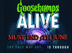 Goosebumps AliveTickets