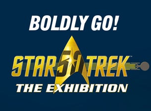 Star Trek: The Exhibition Tickets