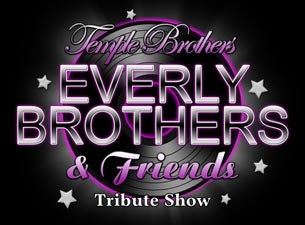 The Everly Brothers and Friends Tribute Show