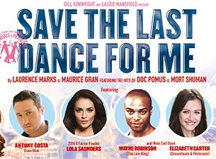Save the Last Dance for Me Tickets