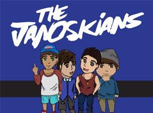 The JanoskiansTickets