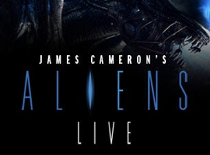Aliens Live Tickets