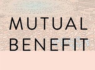 Mutual BenefitTickets