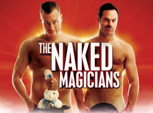 The Naked Magicians Tickets