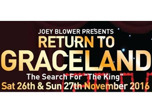 Joey Blower Presents Return To Graceland Tickets