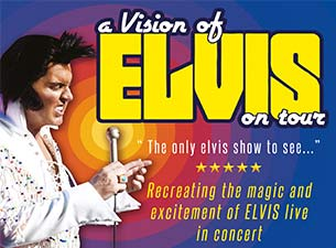 A Vision Of ElvisTickets