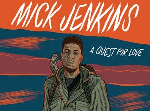 Mick Jenkins Tickets
