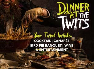 Dinner at the Twits Tickets