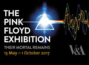 The Pink Floyd Exhibition: Their Mortal Remains Tickets