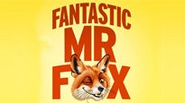 Fantastic Mr. Fox Tickets