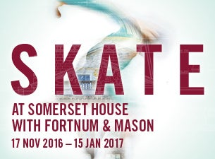 Skate at Somerset House with Fortnum & Mason Tickets
