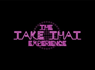 Take That Experience Tickets