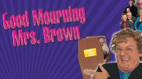 More Info AboutGood Mourning Mrs Brown