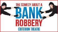 More Info AboutThe Comedy About A Bank Robbery