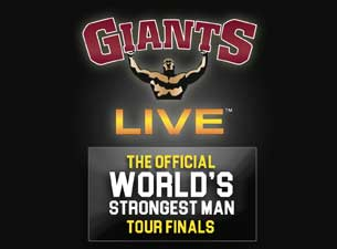 Giants Live: Official World's Strongest Man Tour Finals Tickets