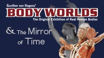BODY WORLDS & The Mirror of Time Tickets