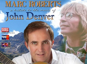 Marc Roberts - a Tribute To the Music of John DenverTickets