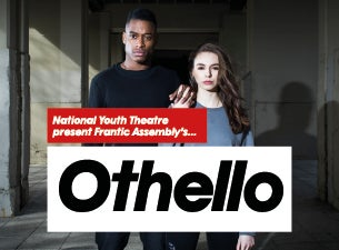 National Youth Theatre Season - Othello Tickets