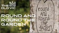 Round and Round the Garden - the Norman Conquests Tickets