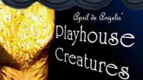 Playhouse CreaturesTickets