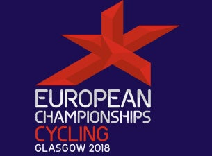 Glasgow 2018 European Cycling BMX Championships (Final) Tickets