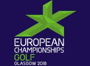 Glasgow 2018 European Golf Team Championships (Practice Day)Tickets