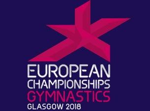 Glasgow 2018 European Men's Snr & Jnr Gymnastics (Apparatus Final)Tickets