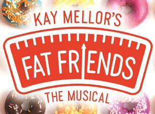 Fat Friends Tickets