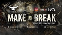 Dovebox Promotions: Make or BreakTickets