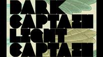 Dark Captain Light CaptainTickets