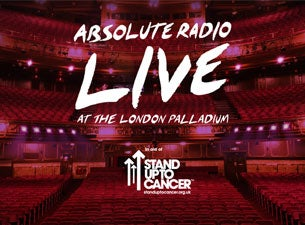 Absolute Radio Live In Aid of Stand Up To CancerTickets