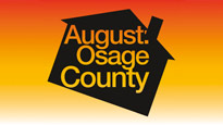 August: Osage County Tickets