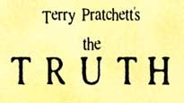 Terry Pratchett's the Truth Tickets