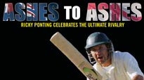 Ashes To Ashes-Ricky Ponting Celebrates the Ultimate Rivalry Tickets